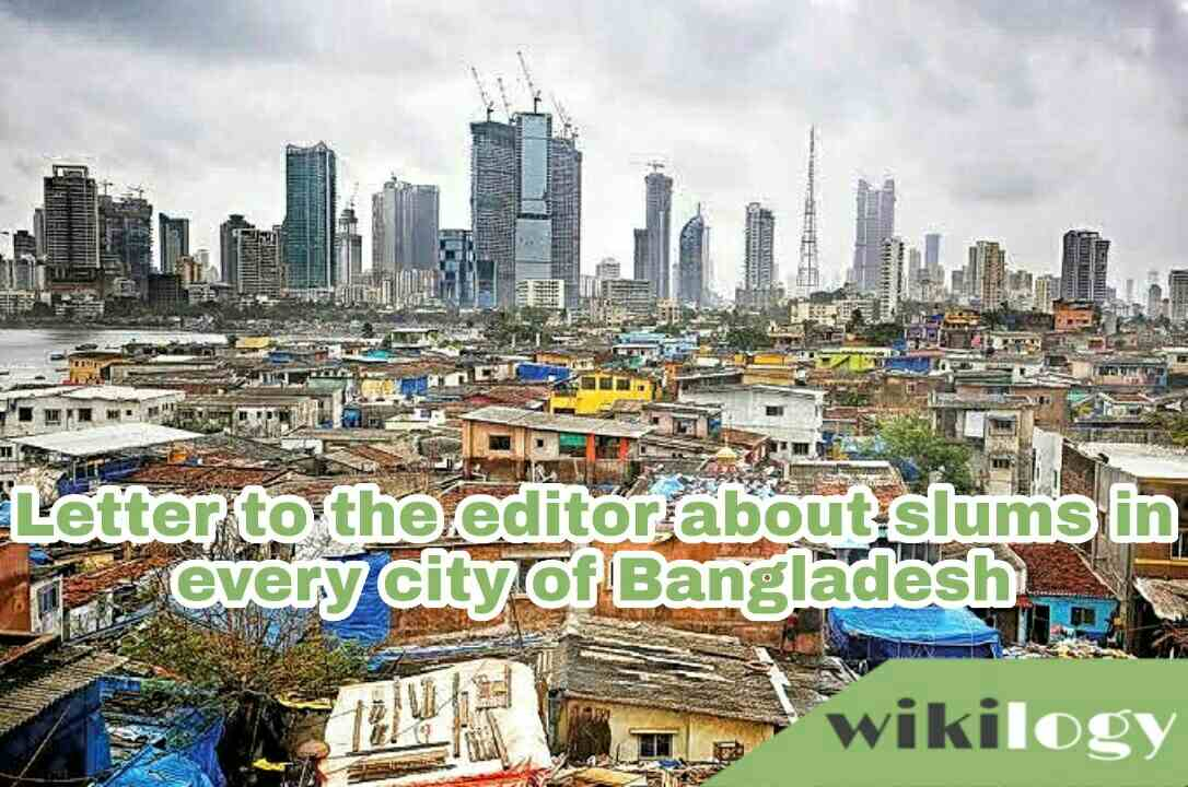 Letter to the editor about slums in every city of Bangladesh