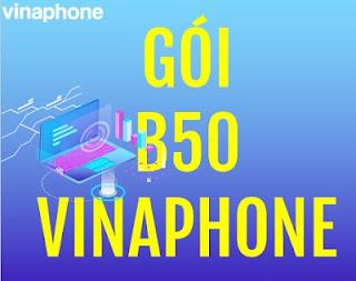 Gói cước B50 Vinaphone