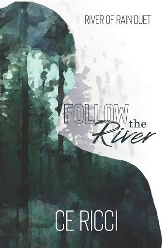 Follow the River | River of Rain #1 | CE Ricci