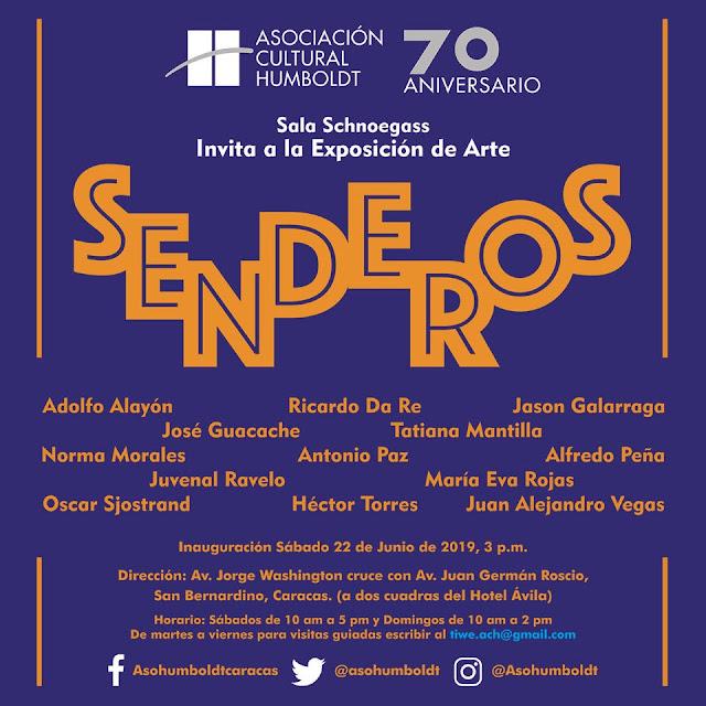 """FARÁNDULA: 13 Artistas Plásticos inauguran """"Senderos"""" el 22 de junio en la Asociación Cultural Humboldt en Caracas."""