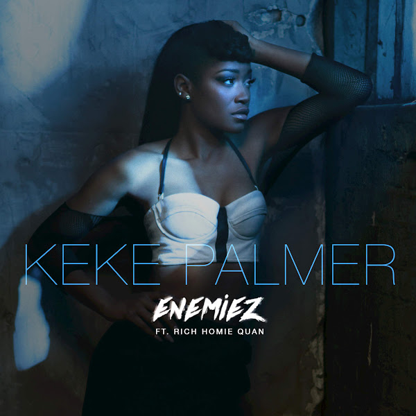 Keke Palmer - Enemiez (feat. Rich Homie Quan) [Remix] - Single Cover