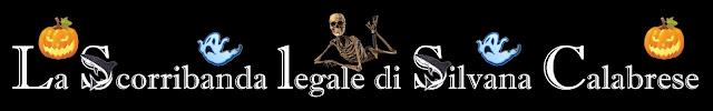 Blog La scorribanda legale intestazione dedicata ad Halloween. Silvana Calabrese
