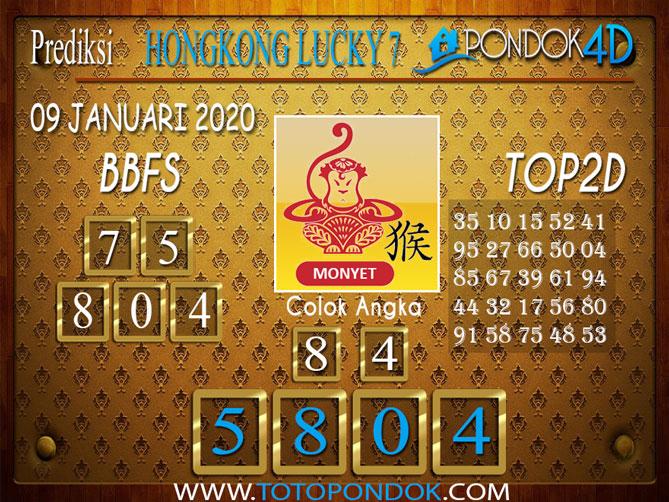 Prediksi Togel HONGKONG LUCKY7 PONDOK4D 09 JANUARI 2020
