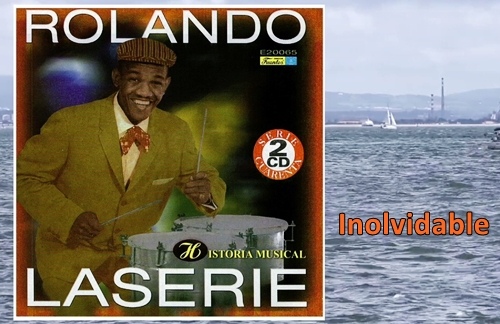 Inolvidable | Rolando Laserie Lyrics