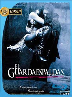 El Guardaespaldas 1992HD [1080p] Latino [GoogleDrive] SilvestreHD