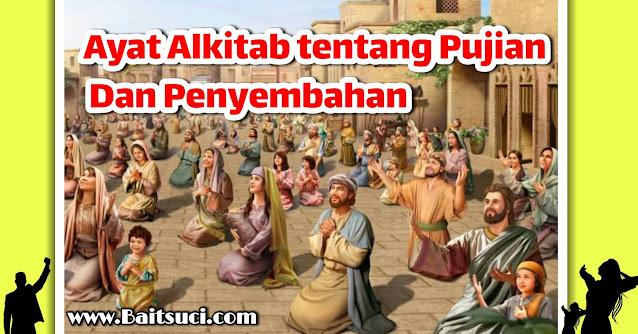 Ayat Alkitab tentang Pujian Dan Penyembahan - Anak Tuhan wajib tau