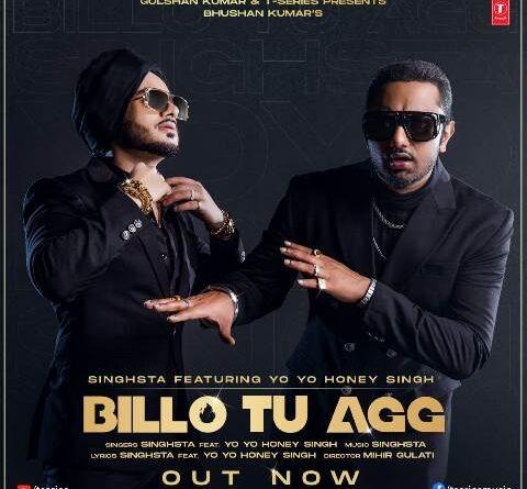 yo-yo-honey-singh-and-singstas-new-song-billo-tu-agg-released