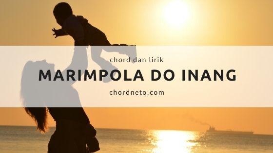Marimpola Do Inang Chord (A)