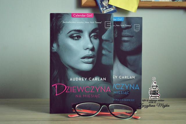 """Przecież chodzi o milion dolarów! - recenzja książki #209 - Audery Carlan """"Dziewczyna na miesiąc. Styczeń. Luty. Marzec"""""""