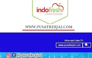 Rekrutmen Lowongan Kerja Jakarta SMA SMK D3 S1 PT Indofresh Agustus 2020
