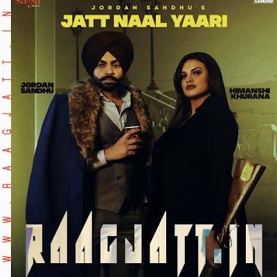 Jatt Naal Yaari by Jordan Sandhu Ft Himanshi Khurana lyrics