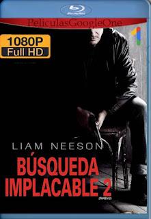 Busqueda Implacable 2 [2012] [1080p BRrip] [Latino-Inglés] [GoogleDrive] chapelHD