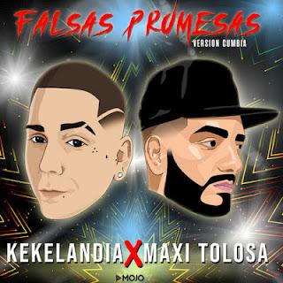MAXI TOLOSA FT KEKELANDIA - FALSAS PROMESAS 2019