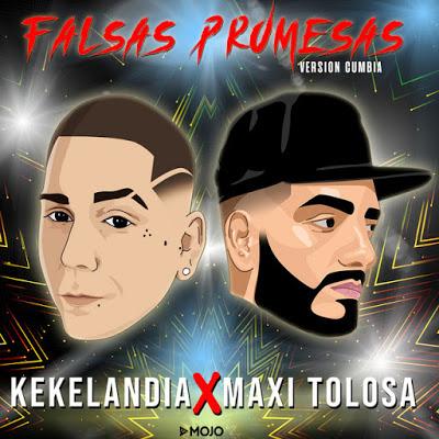 MAXI TOLOSA FT KEKELANDIA - FALSAS PROMESAS (2019)