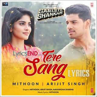 Tere Sang Lyrics Satellite Shankar [2019]