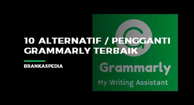 10 alternatif grammarly terbaik