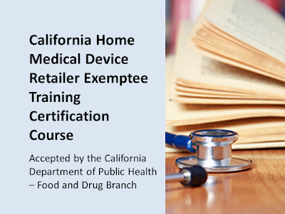 California Exemptee Training - for home medical device retailers. State approved by the CDPH. $525 per student. Learn more and buy.