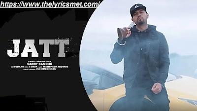 Jatt Song Lyrics  | Garry Sandhu ft. Sultaan | Official Video Song | J Statik | Fresh Media Records