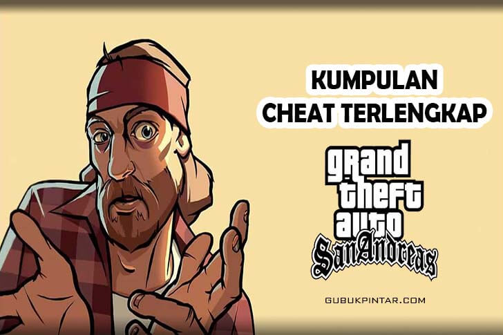 Cheat GTA San Andreas PS2 & PC Terlengkap
