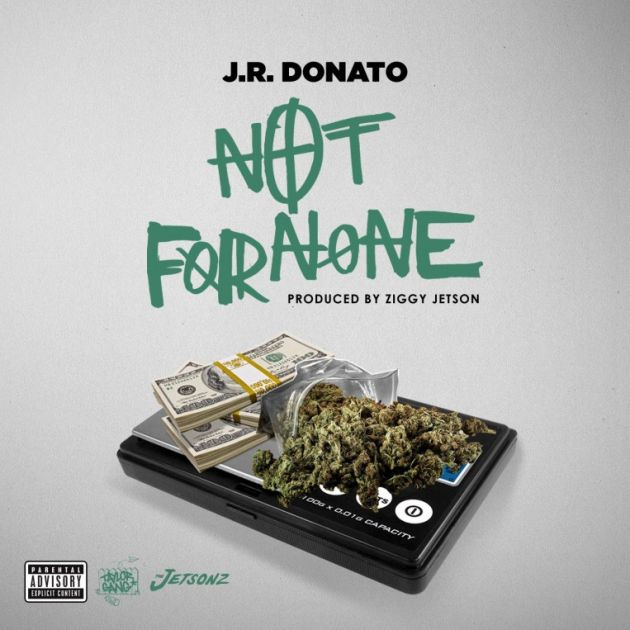 J.R. Donato - Not For None