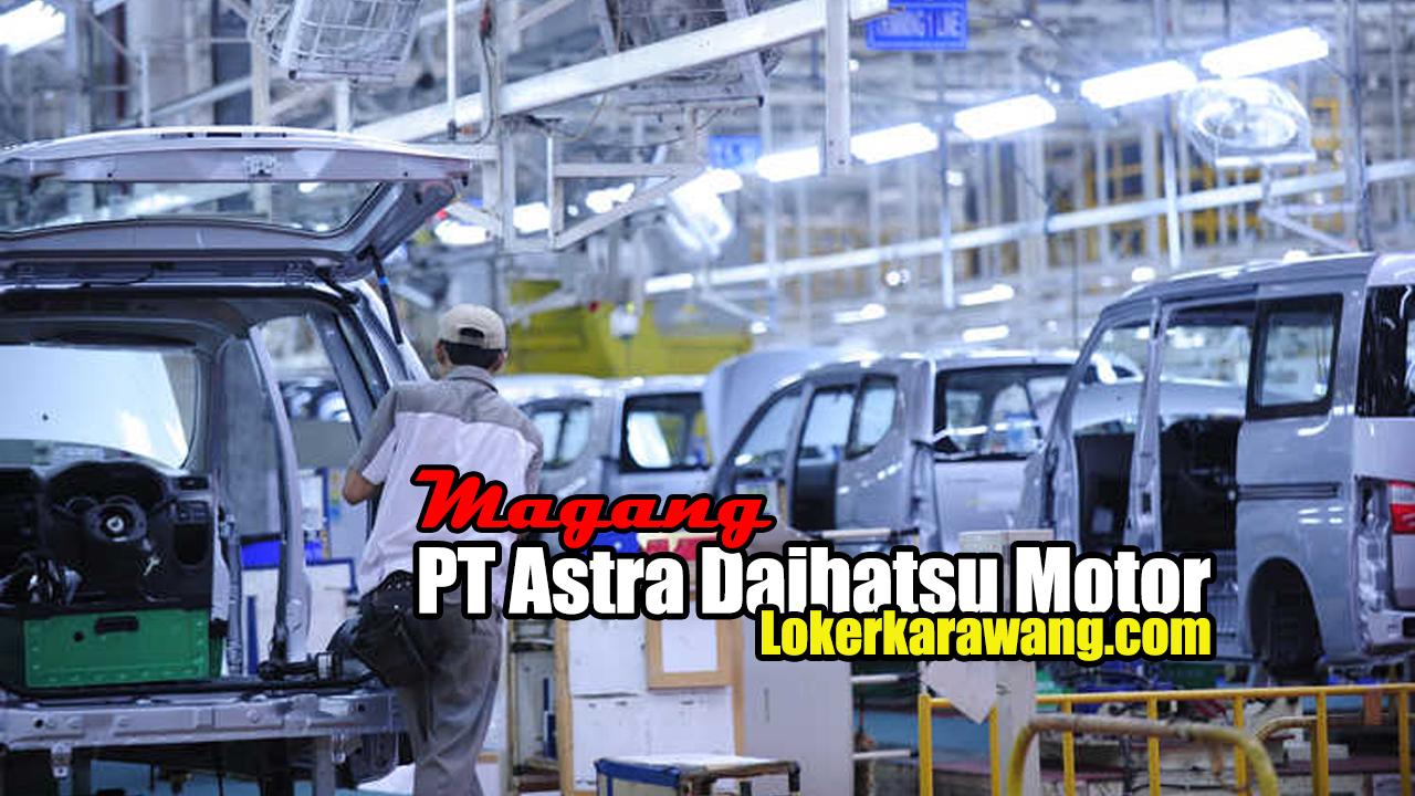 Lowongan Kerja Magang Astra Daihatsu Motor 2020