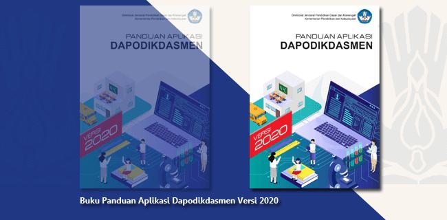 Buku Panduan Aplikasi Dapodikdasmen Versi 2020