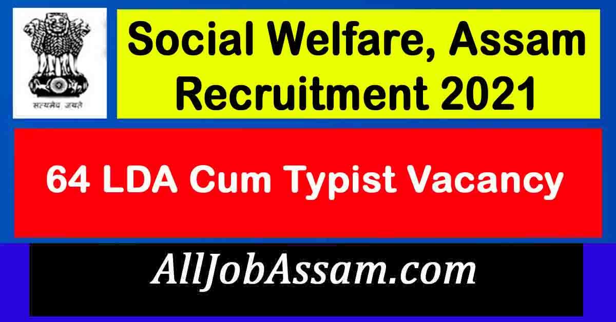 Social Welfare, Assam Recruitment 2021