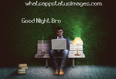 Good Night Brother Love You Pic