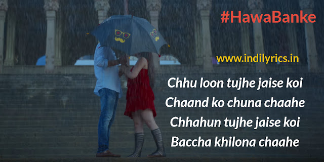 Hawa Banke | Darshan Raval | Simran | Song Quotes | Images | Photos