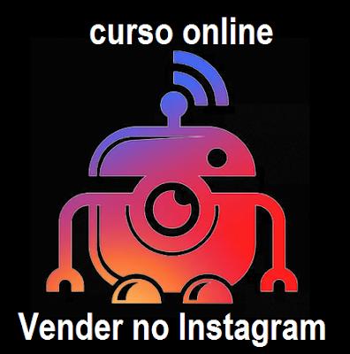 Curso Online de Como Vender no Instagram