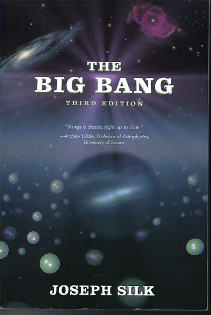 "Pretty good easy to read book on the big bang (Source: J. Silk, ""The Big Bang"", 2001)"