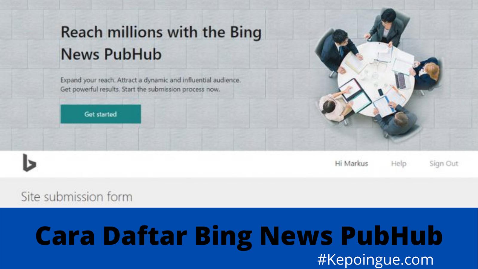Cara Daftar Bing News PubHub