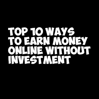Earn Money online Top 10  Ways