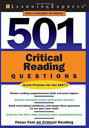 (Skill Builders in Focus for SAT Practice) LearningExpress Editors 501 Critical Reading Questions