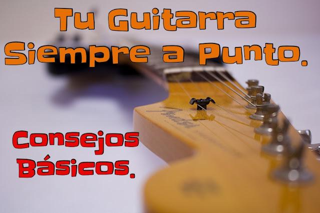 Tu Guitarra: Mantenimiento y Limpieza Básica.