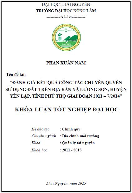 Đánh giá kết quả công tác chuyển quyền sử dụng đất trên địa bàn xã Lương Sơn huyện Yên Lập tỉnh Phú Thọ giai đoạn 2011 – 7/2014