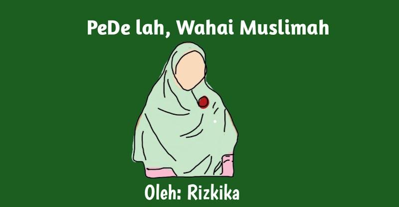 PeDelah , Wahai Muslimah