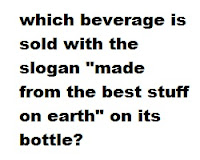 "which beverage is sold with the slogan ""made from the best stuff on earth"" on its bottle ?"