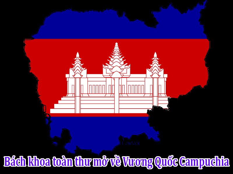 Bách khoa toàn thư mở về Vương Quốc Campuchia