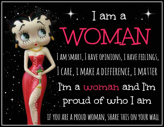 Daveswordsofwisdomcom Im A Woman And Im Proud Of Who I Am