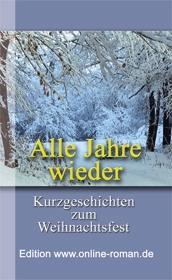 Weihnachtsbuch Alle Jahre wieder schöne Weihnachtsgeschichten Weihnachten Weihnachtszeit