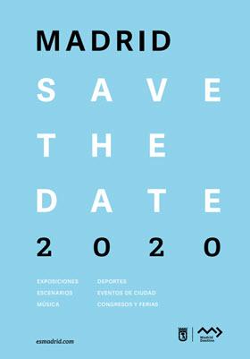 Descarga la guía 'Save The Date 2020, Destino Madrid. Más de 100 razones para visitarnos'