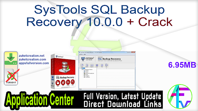 SysTools SQL Backup Recovery 10.0.0 + Crack