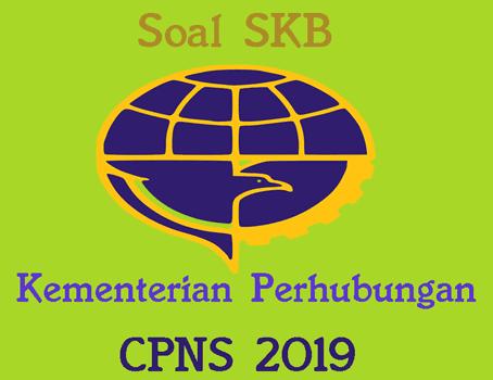 soal skb kementerian perhubungan cpns 2019
