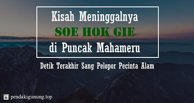 sejarah soe hok gie dan pecinta alam indonesia
