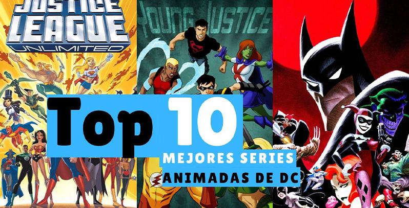 Las 10 Mejores Series Animadas de DC