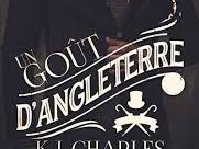 Un gout d'Angleterre de K.J Charles