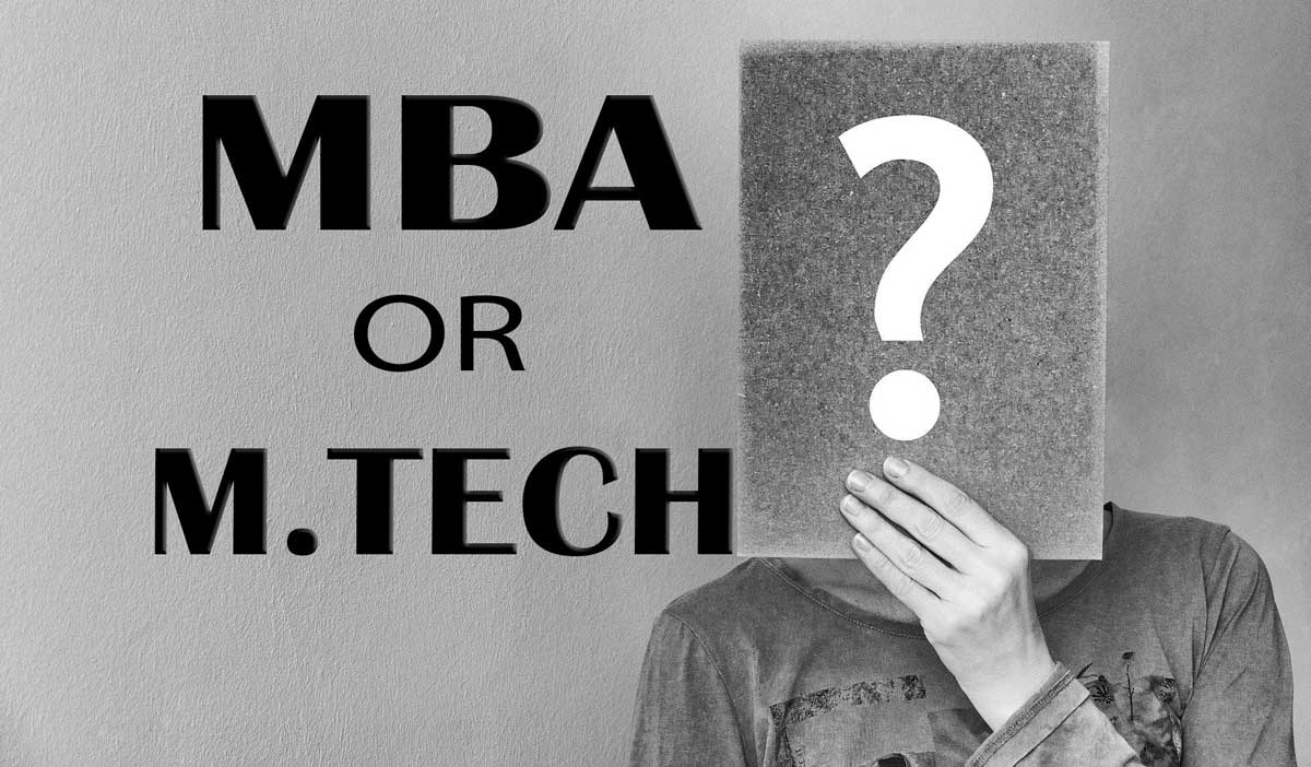 MBA or M.Tech Biotechnology