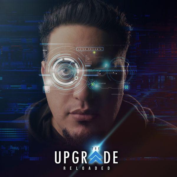 Lutek – The Upgrade Reloaded (Feat.Orta Garcia) (Single) 2021 (Exclusivo WC)