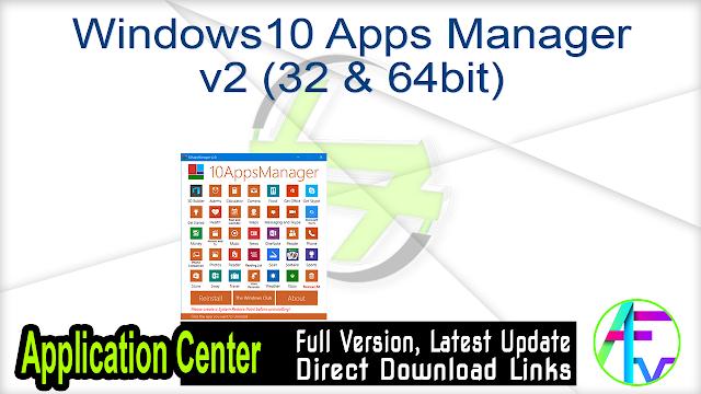 Windows10 Apps Manager v2 (32 + 64bit)